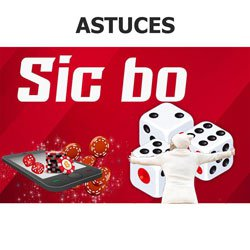 astuces-a-appliquer-sic-bo